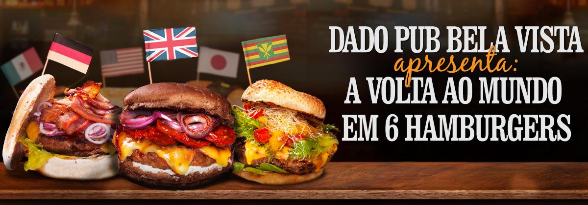 Projeto Volta ao Mundo em 6 hambúrgueres - Dado Pub